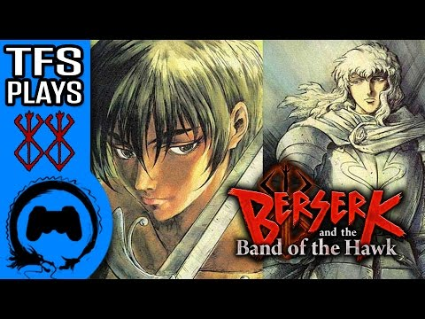 Berserk and the Band of the Hawk   Part 2 of 2   TFS Plays