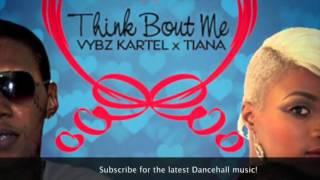 Vybz Kartel & Tiana - Think Bout Me | Explicit | November 2015