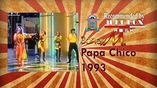 Boney M Ft Liz Mitchell Papa Chico 1993