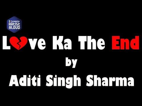 Love Ka The End I Live Performance I Aditi Singh Sharma I ArtistAloud.com