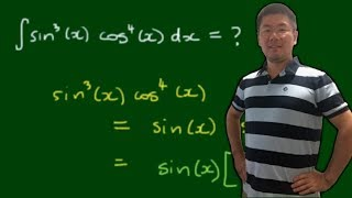 How to Integrate ∫sin^3(x)cos^4(x)dx