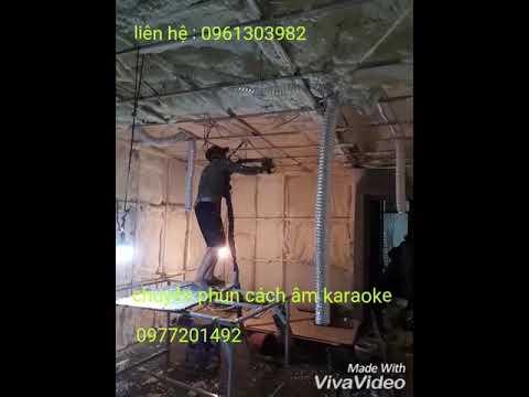 phun foam cách âm quán hát karaoke 0961303982 hoăc 0977201492