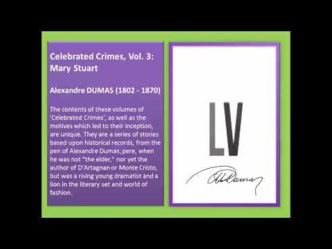 Celebrated Crimes, Vol. 3: Mary Stuart (FULL Audiobook)