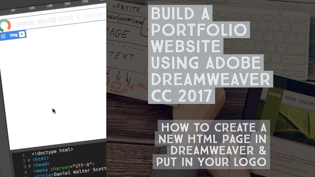 How to create a new HTML page in Dreamweaver & put in your logo ...