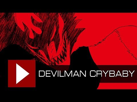Devilman Crybaby é o animê que precisávamos (Review) | Video Quest