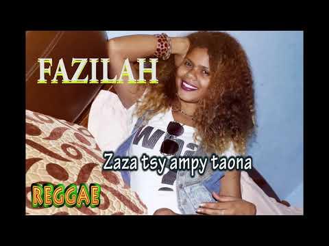 FAZILAH - Zaza tsy ampy taona ( Reggae 2018)