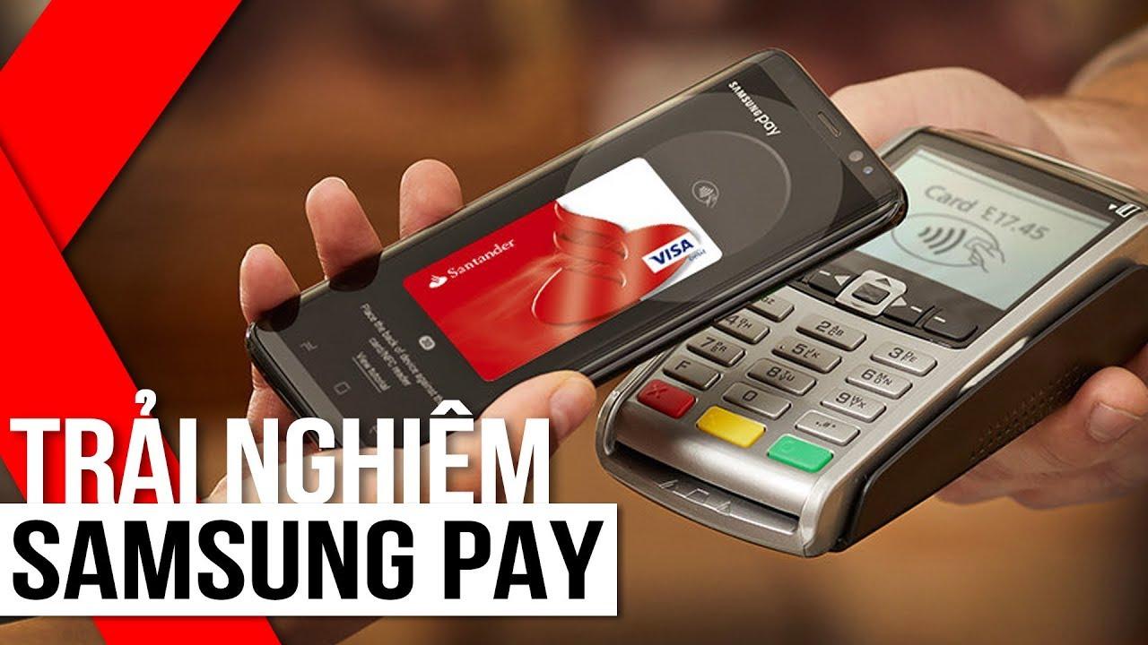 FPT Shop – Trải nghiệm Samsung Pay tại Việt Nam: Chưa bao giờ thanh toán nhanh đến thế