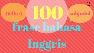 100 FRASE DASAR BAHASA INGGRIS!!!
