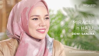 Keajaiban Ibadah Haji - Heart to Heart with Dewi Sandra