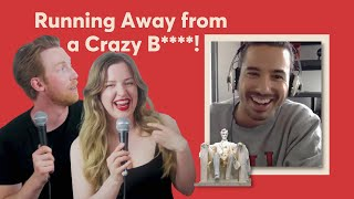 Why You Shouldn't Believe ALL Women...Dating a Crazy Girl   One Night Stand Up Comedy Show Ep.6