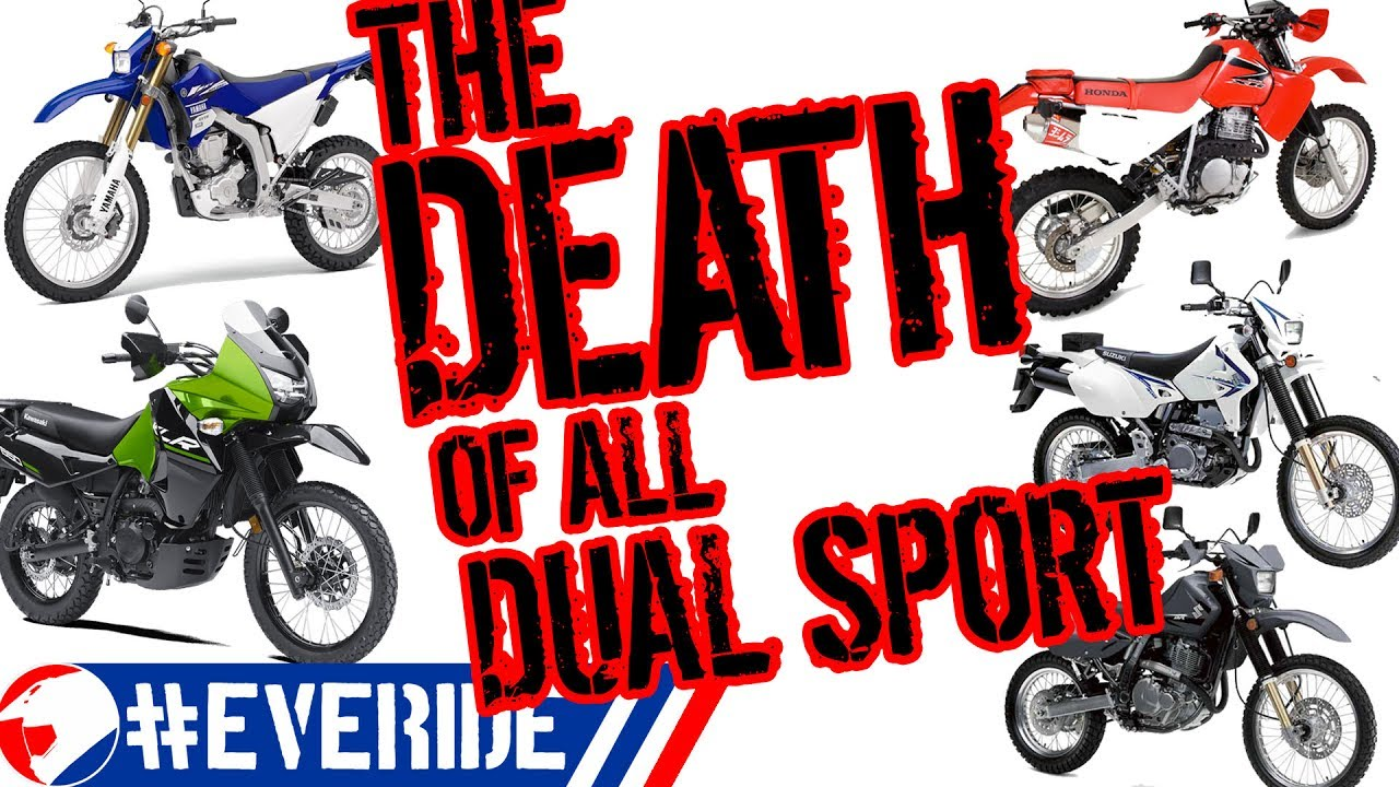 The Death Of All Dual Sports Reasons For No New Klr Dr Xr Why The Wr250r Is Discontinued