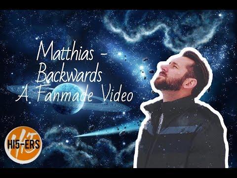 Backwards - Matthias (Fanmade Lyric Video)