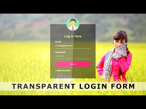 Transparent Login Form with HTML & CSS - Login form Design with Source Code - Html Login Page Design