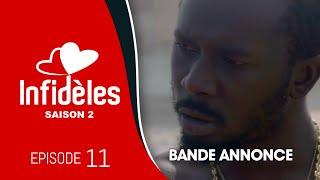 INFIDELES - Saison 2 - Episode 11 : la bande annonce