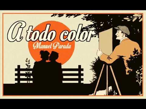 """Manuel Parada - Foxtrot «Quiero, lo que más quiero» de """"A todo color"""" (1950)"""