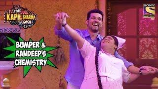 Bumper's Chemistry With Randeep Hooda - The Kapil Sharma Show