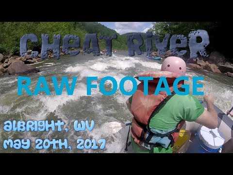 RAW FOOTAGE - Cheat River Whitewater Rafting 2017 - Carlsen's River Runners