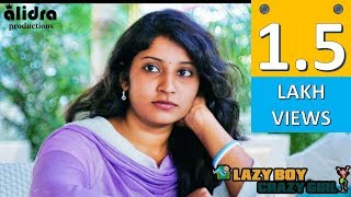 Lazy Boy Crazy Girl || Telugu Latest comedy short film 2017 || by kkr