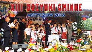 XIII Dożynki Gminne - Mstyczów 2016