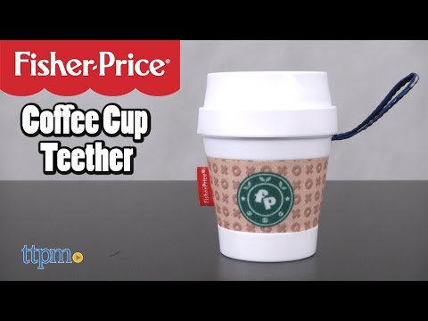Coffee Cup Teether From Fisher-Price