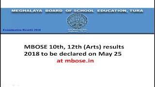 Meghalaya HSSLC Result 2018:MBOSE Class 12 Arts Result 2018 to be Out on May 25@ megresults.nic.in.