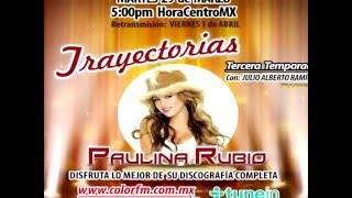 ESPECIAL TRAYECTORIAS CON  PAULINA RUBIO