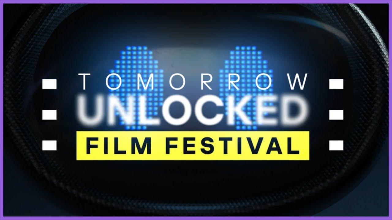 Tomorrow Unlocked Film Festival - a short film festival showcasing how technology shapes our world