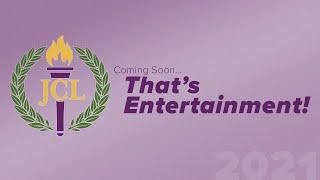 2021 That's Entertainment!