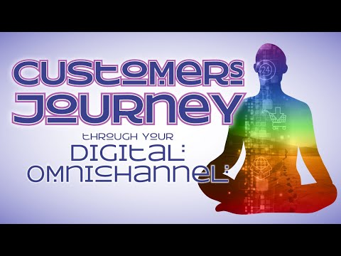 Customers Journey through Your Digital Omnichannel