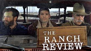 Ashton Kutcher, Sam Elliott, Danny Masterson in The Ranch – TV Review