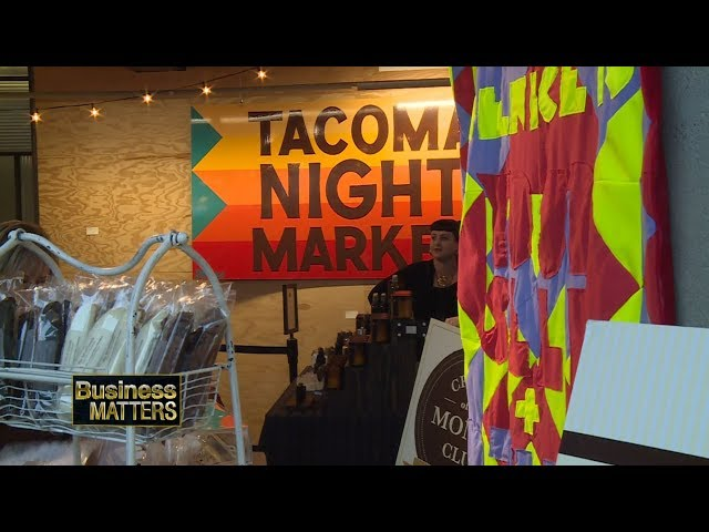 Business Matters February 2019 Tacoma Night Market  - Buy American