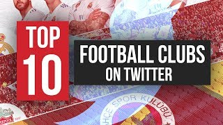 The Top 10 Most Followed Clubs on Twitter Worldwide in 2017 | Red Card TV