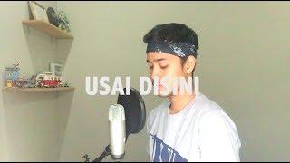 Video Usai Disini - Raisa (Cover) by Andre Satria download MP3, 3GP, MP4, WEBM, AVI, FLV Juni 2018