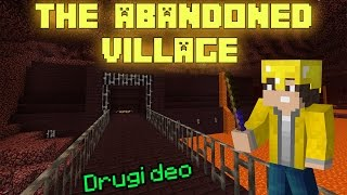 Minecraft mapa - The Abandoned Village (Drugi deo)