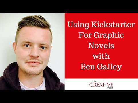 Using Kickstarter For Graphic Novels With Ben Galley