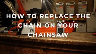 How to put a chain on your Chainsaw - MainStreetMower