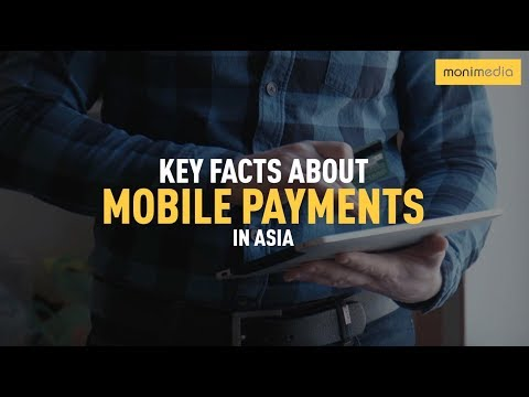 Key Facts About Mobile Payments in Asia