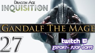 Dragon Age: Inquisition [PC] Gameplay - Gandalf The Mage #27 ~ Destroying The Dam!