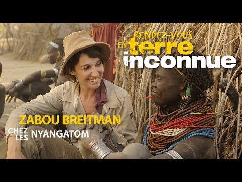 Rendez-vous en terre inconnue - Zabou Breitman chez les Nyangatom [Intégrale]