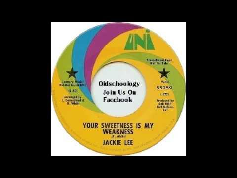 Jackie Lee - Your Sweetness Is My Weakness