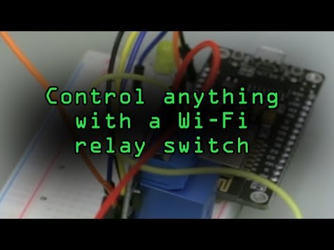 How To: Control Anything with a Wi-Fi Relay Switch Using aRest