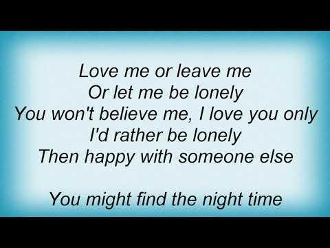 Sammy Davis Jr. - Love Me Or Leave Me Lyrics