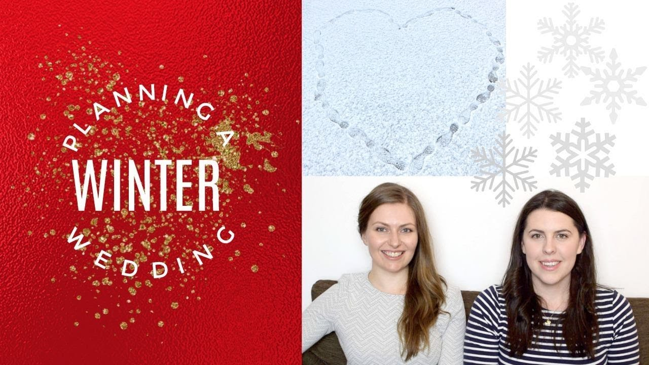Download Planning a Winter Wedding - What you need to know.