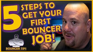 5 IMPORTANT Steps to Become a Nightclub Bouncer! Bouncer Tips (2018)