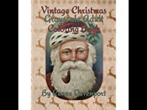 vintage christmas grayscale adult coloring book by renee davenport