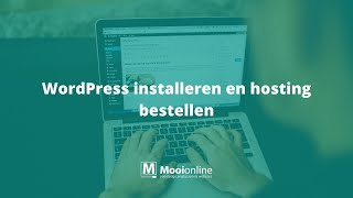 WordPress installeren en hosting bestellen