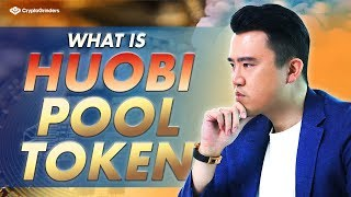 What is Huobi Pool Token and How It Works?