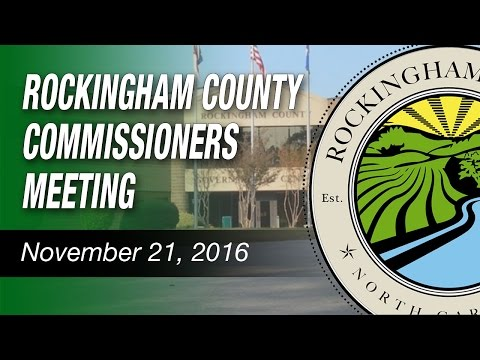 November 21, 2016 Rockingham County Commissioners Meeting
