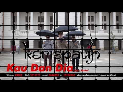 Kerispatih - Kau dan Dia (Official Audio Video)