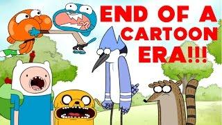 END OF A CARTOON ERA!- Adventure Time, Regular Show, Gumball ENDING!
